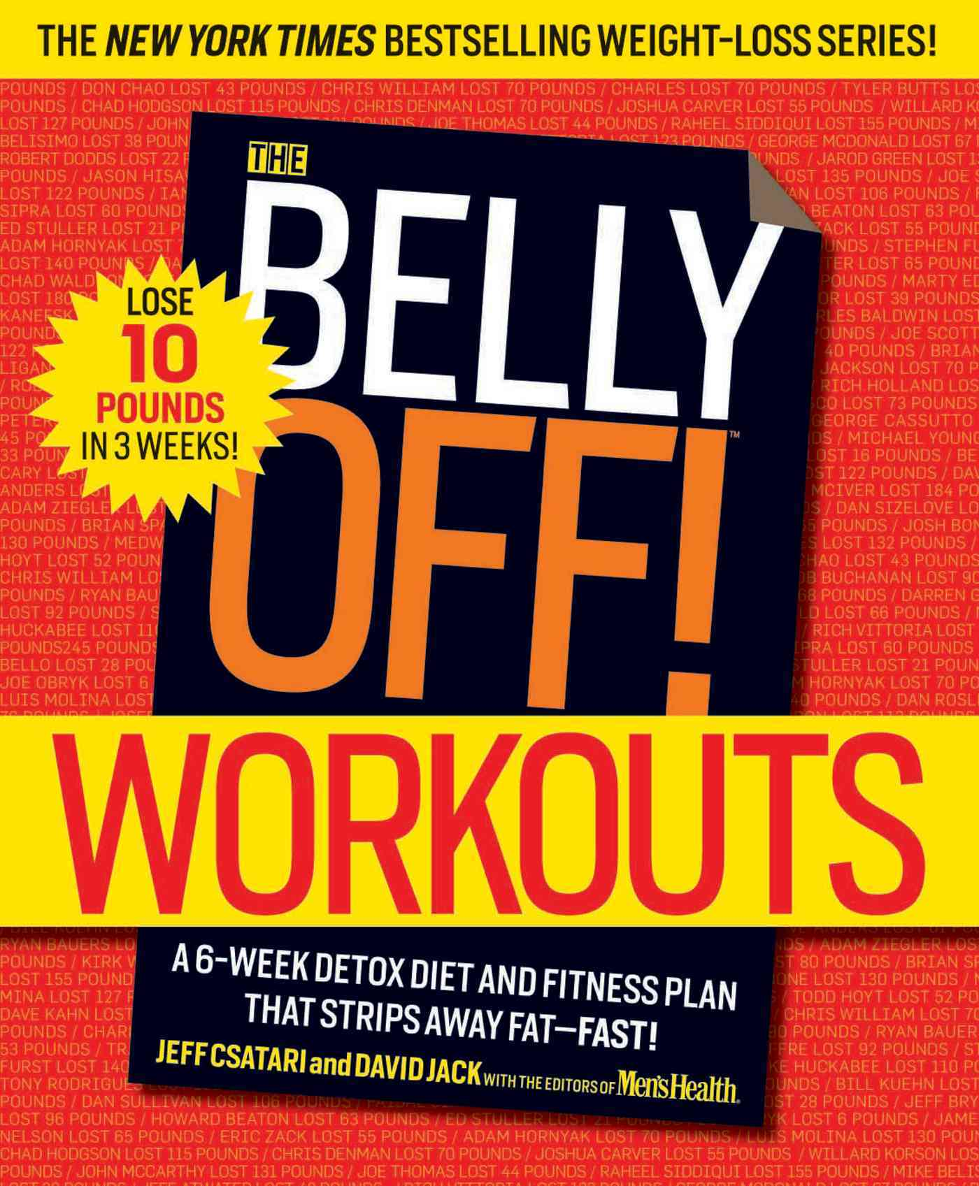 Rodale Press The Belly Off! Workouts: A 6-Week Detox Diet and Fitness Plan That Strips Away Fat--Fast! by Csatari, Jeff/ Jack, David [Paperba at Sears.com